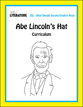 2SL - Abe Lincoln's Hat by Martha Brenner Curriculum - Book Study