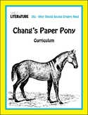 2SL - Chang's Paper Pony Comprehensive Book Reading Unit - Novel Study Packet