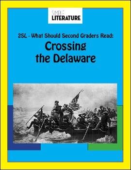2SL Free - Crossing the Delaware Curriculum