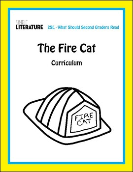 2SL - The Fire Cat Curriculum - Printables, Comprehension Questions and More!