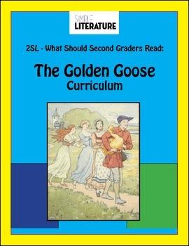 2SL - The Golden Goose Curriculum