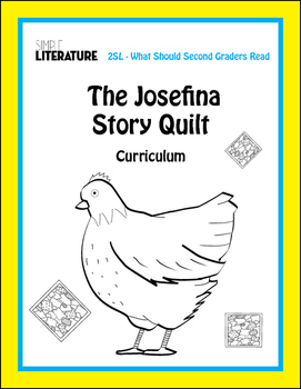 2SL - The Josefina Story Quilt Comprehensive Book Reading Unit - Novel Study