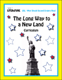 2SL - The Long Way to a New Land Comprehensive Book Reading Unit - Novel Study