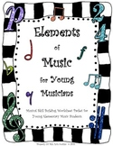 Elements Of Music: Young Musicians Activity Worksheet Package