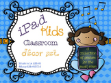 MusicRocks!! iPad Kids Music Classroom Decor Set