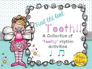 Toothy Rhythms!  A Collection of ta ti-ti activities, work