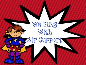 We Sing, What's Your Super Power?  Visual Aides and Posters for the Music Room