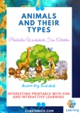 Animals and their types - Interesting printable with Fun Activities, Worksheets