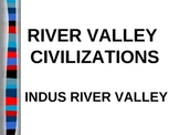 WORLD UNIT 1 LESSON 2d. River Valley Civilizations: India POWERPOINT