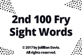 2nd 100 Fry Sight Word List Flash Cards
