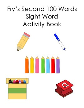 2nd 100 Fry Sight Words Word Work Book