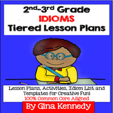 2nd & 3rd Grade Figurative Language Idioms Tiered Differen