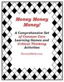 Money Super Set: Common Core Activities, Games. Problem Solving