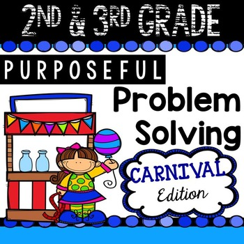 2nd & 3rd Grade Problem Solving: Carnival Edition