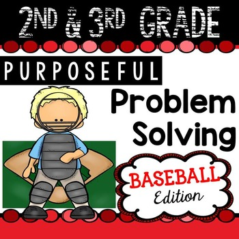 2nd & 3rd Grade Problem Solving: Baseball Edition