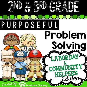 2nd & 3rd Grade Problem Solving: Labor Day Community Helper Edition