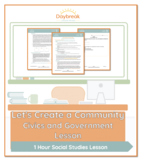 2nd/3rd Social Studies   Let's Create a Community- Civics and Government Lesson