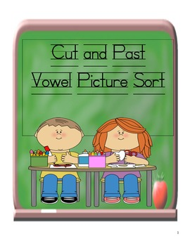 Common Core Vowel Sort-Long and short Vowel-Cut and Past