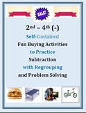2nd – 4th Self-Contained Money Buying Activities 4 Subtraction w Regrouping