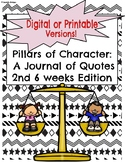 2nd 6 weeks-Pillar of Character: A Journal of Quotes (Digi