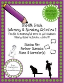 2nd-6th Grade Listening & Speaking Activities:Flexible and meaningful activities