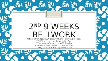 2nd 9 Weeks English Bellwork