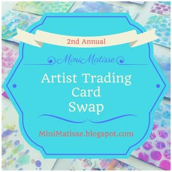 2nd Annual MiniMatisse Artist Trading Card Swap, 2016