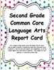 2nd: CC LA, Math, & NGSS Report Cards