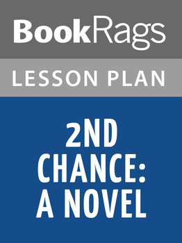 2nd Chance: A Novel Lesson Plans