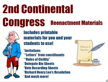 2nd Continental Congress Reenactment Materials- Middle and High School History