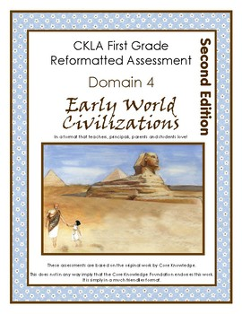 2nd Edition CKLA Grade 1 Domain 4 Early World Civilizations Assessment