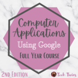2nd Edition- Computer Applications Using Google- Full Year Course