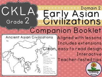 2nd GRADE LEVEL LICENSE:CKLA 2nd  Early Asian Civilization Companion Domain 2