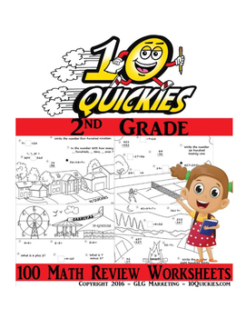2nd Grade 10 Quickies Series - 100 Math Review Worksheets