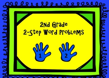 2nd Grade 2-Step Problems