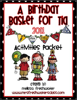2nd Grade 2011 Reading St. Unit 6.3 A Birthday Basket for