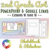2nd Grade 2nd 9 Weeks Limited Supplies Art Sketchbook & PowerPoint Slide Show