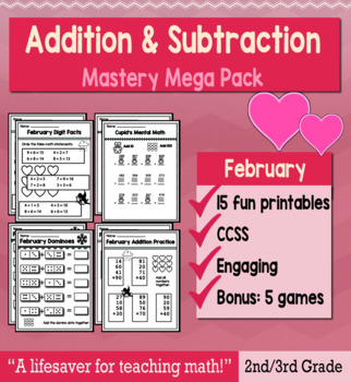 "2nd Grade/3rd Addition & Subtraction ""Mastery Pack"" for February"