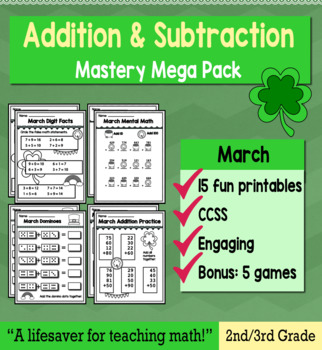"2nd Grade/3rd Addition & Subtraction ""Mastery Pack"" for March"