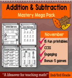 "2nd Grade/3rd Addition & Subtraction ""Mastery Pack"" for November"