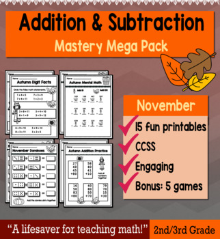 """2nd Grade/3rd Addition & Subtraction """"Mastery Pack"""" for November"""