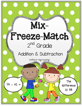 2nd Grade Addition & Subtraction Mix-Freeze-Match (without