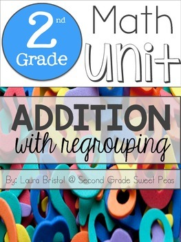 2nd Grade Addition with Regrouping Unit