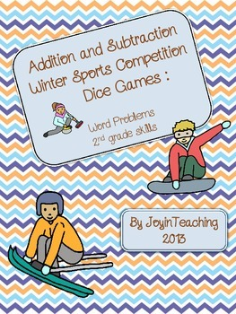 2nd Grade: Addition/Subtraction Word Problems Dice Games: Winter Sports