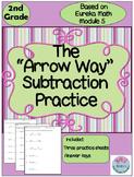 "2nd Grade ""Arrow Way"" Subtraction Practice Based on Eureka Math Module 5"