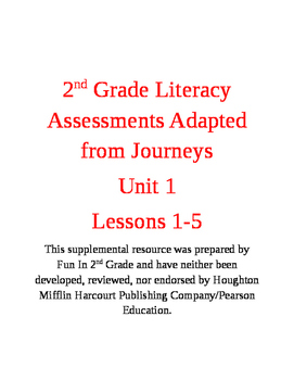 2nd Grade Assessments Adapted from the Journey's Curriculum: Unit 1
