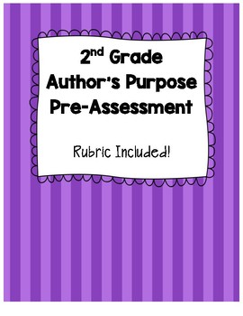 2nd Grade Author's Purpose Pre-Assessment