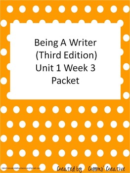 2nd Grade Being A Writer Unit 1 Week 3 (Third Edition) Resource Packet