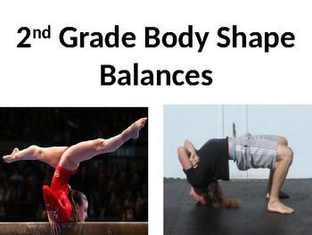 2nd Grade Body Shape Balancers!