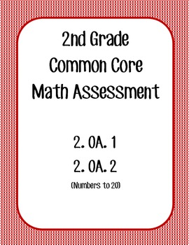 2nd Grade CCSS Math Assessment 2.OA.1 and 2.OA.2 :Numbers to 20